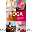 Anna Trökes Yoga. Was Sie schon immer wissen wollten Gebundene Ausgabe