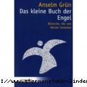 Anselm Gruen Das kleine Buch der Engel