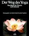 Berufsverband Deutscher Yogalehrer Der Weg des Yoga