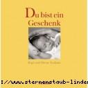 Birgitt Knubben Du bist ein Geschenk Meditationen zu Schwangerschaft und Geburt Gebundene Ausgabe