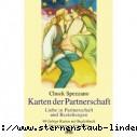 Chuck Spezzano  Karten der Partnerschaft Liebe in Partnerschaft und Beziehungen