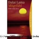 Dalai Lama Mitgefuehl - Oeffne dein Herz