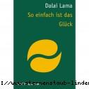 Dalai Lama So einfach ist das Glueck