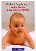 Gerhard Engelsberger Voller Freude ueber dieses Wunder Zur Geburt. Vergissmeinnicht