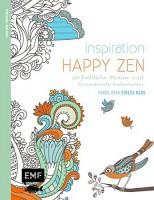 Inspiration Happy Zen: 50 fröhliche Motive und Ornamente  Ausmalmotive für die innere Balance - Farb