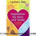 Louise L. Hay Inspiration fuer Herz und Seele Ein Begleiter durch das Jahr