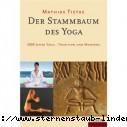 Mathias Tietke Der Stammbaum des Yoga: 5000 Jahre Yoga - Tradition und Moderne Gebundene Ausgabe